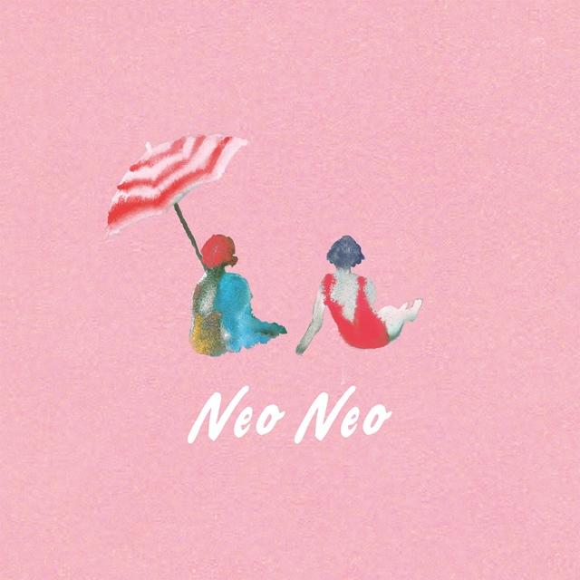 リュックと添い寝ごはん / neo neo [CD+DVD] [限定]