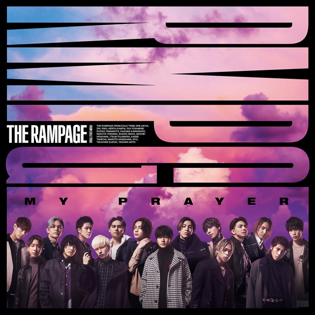 THE RAMPAGE FROM EXILE TRIBE / MY PRAYER