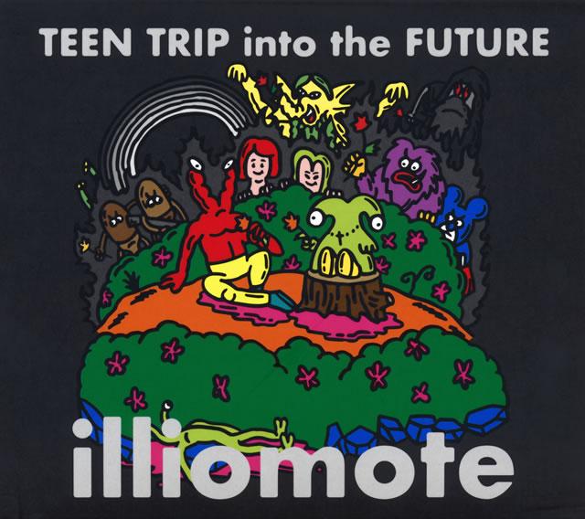 illiomote / Teen Trip Into The Future