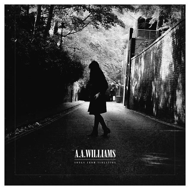 A.A.ウィリアムズ / ソングス・フロム・アイソレイション