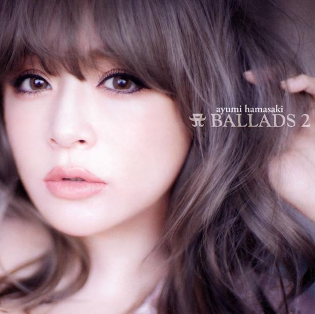 浜崎あゆみ / A BALLADS 2 [2CD]