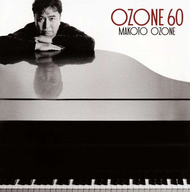 小曽根真 / OZONE 60 [2CD] [SHM-CD]