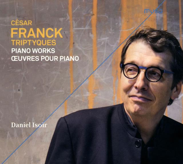 フランク:歴史的楽器によるピアノ作品集 イゾワール(P) [デジパック仕様]
