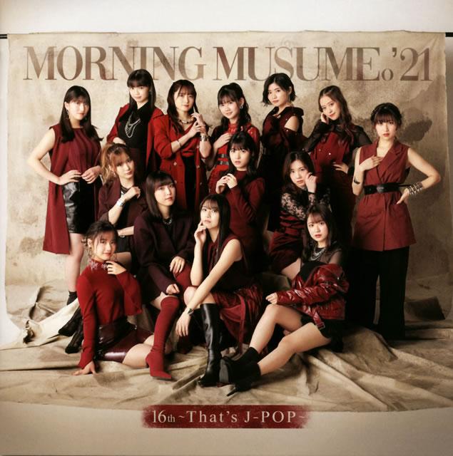 モーニング娘。'21 / 16th〜That's J-POP〜
