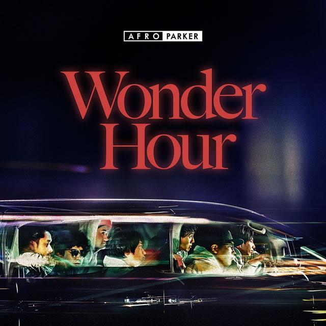 AFRO PARKER / Wonder Hour