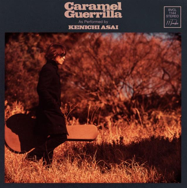 浅井健一 / Caramel Guerrilla