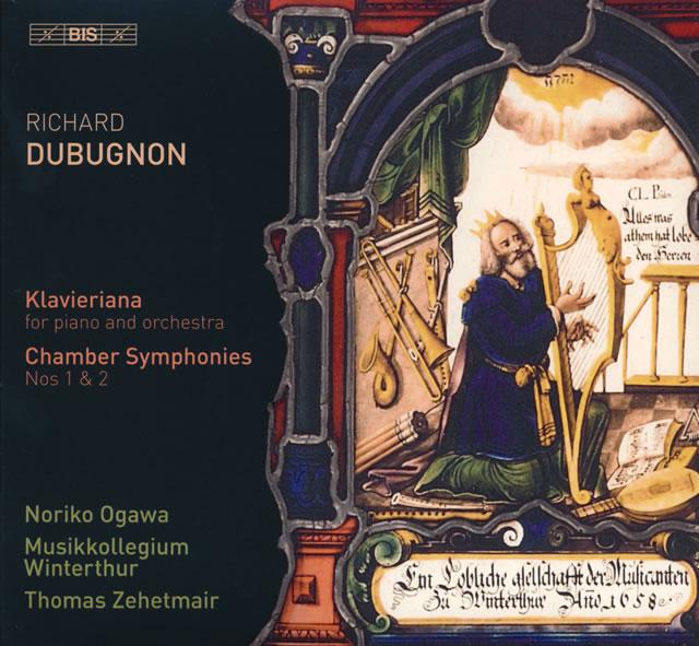 デュビュニョン:ピアノ協奏曲「クラヴィアリアーナ」 / 室内交響曲第1番・第2番 ツェートマイアー / ヴィンタートゥーア・ムジークコレギウム 他 [SA-CDハイブリッド]