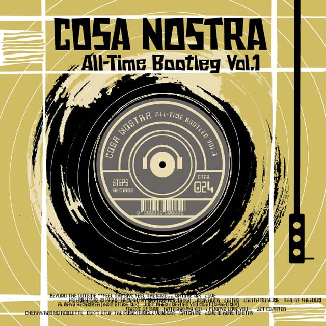 COSA NOSTRA / All-Time Bootleg Vol.1
