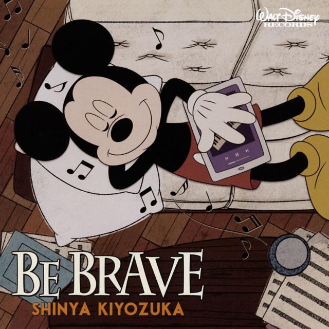 清塚信也 / BE BRAVE [CD+DVD] [限定]