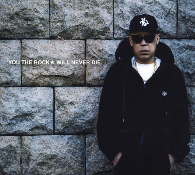 YOU THE ROCK★ / WILL NEVER DIE