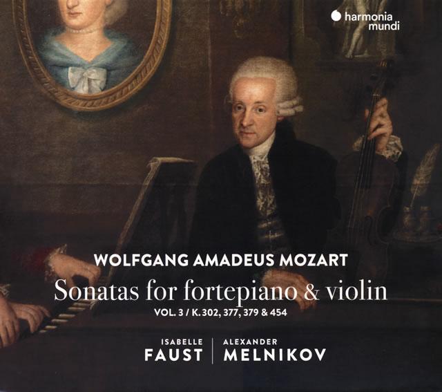 モーツァルト:ピアノとヴァイオリンのためのソナタ集VOL.3 ファウスト(VN) メルニコフ(HF)