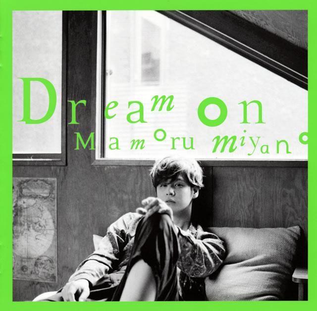 Mamoru Miyano / Dream on