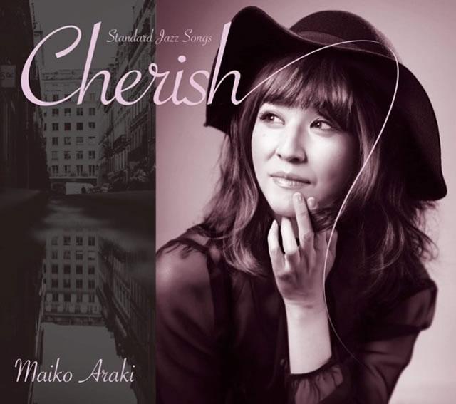 荒木眞衣子 / Cherish