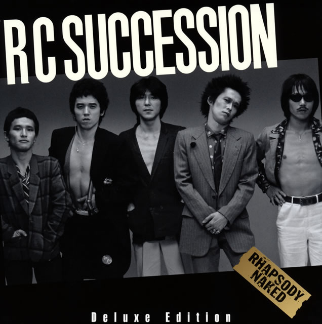 RCサクセション / RHAPSODY NAKED Deluxe Edition [3CD]