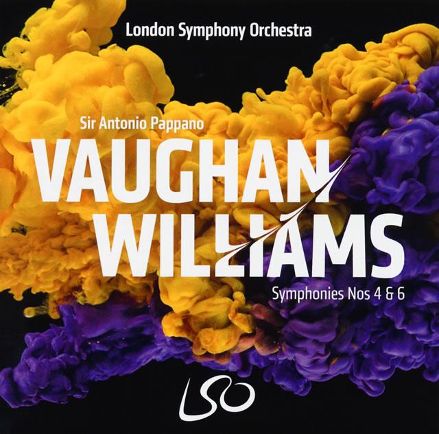 ヴォーン・ウィリアムズ:交響曲第4番・第6番 パッパーノ / LSO [SA-CDハイブリッド]