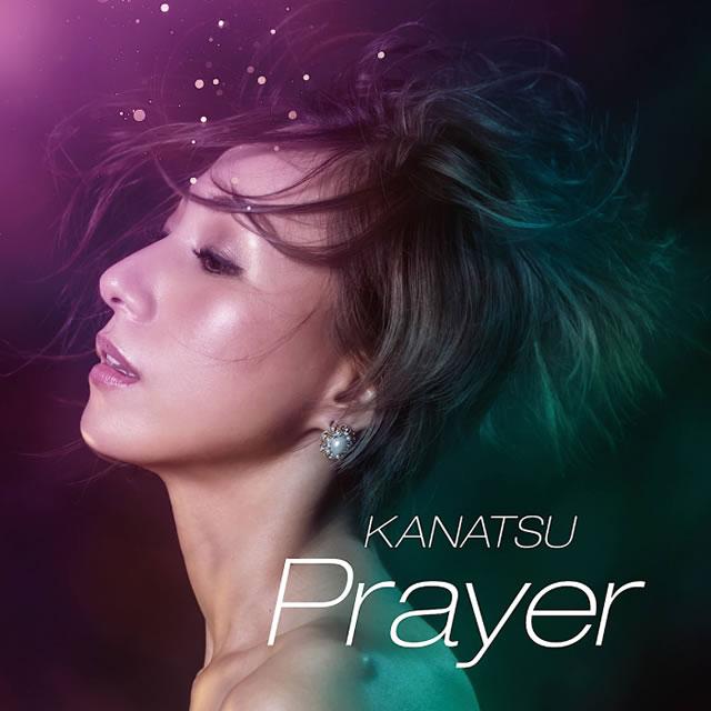 KANATSU / Prayer