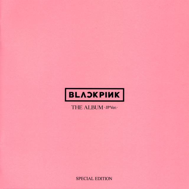 BLACKPINK / THE ALBUM-JP Ver.-(SPECIAL EDITION) [CD+DVD]