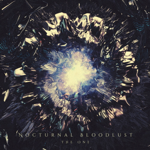 NOCTURNAL BLOODLUST / THE ONE