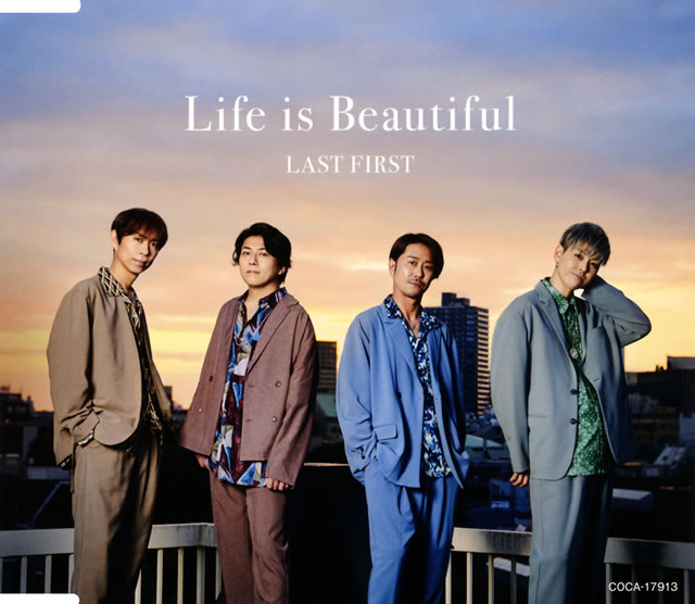 LAST FIRST / Life is Beautiful