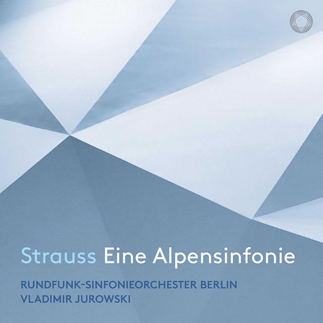 R.シュトラウス:アルプス交響曲 ユロフスキ / ベルリン放送so. [SA-CDハイブリッド] [デジパック仕様]