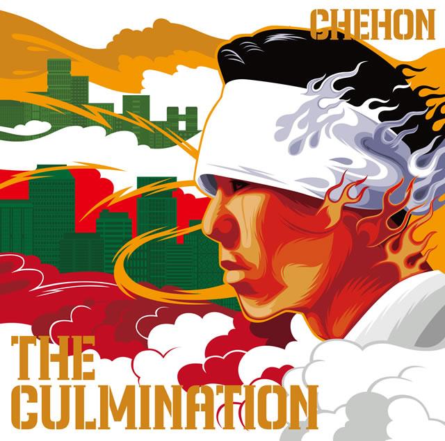 CHEHON / THE CULMINATION