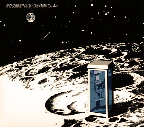 And Summer Club / Dreaming Galaxy