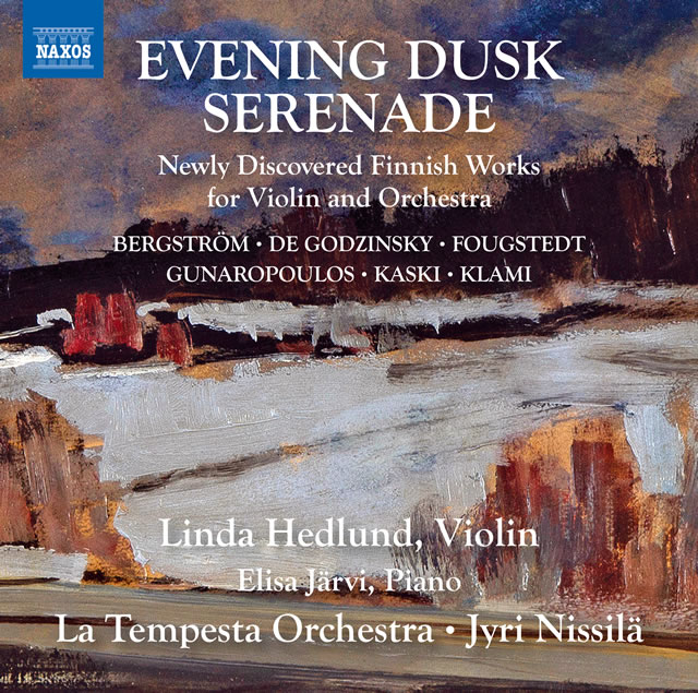 夕暮れのセレナード〜ヴァイオリンと管弦楽のための忘れられたフィンランド音楽集 ニッシラ / ラ・テンペスタo. 他