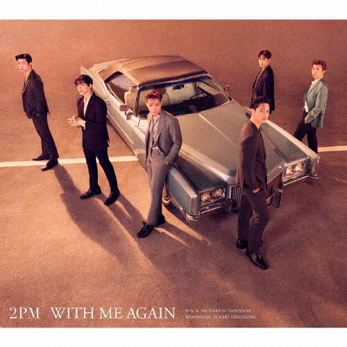 2PM / WITH ME AGAIN [CD+DVD] [限定]