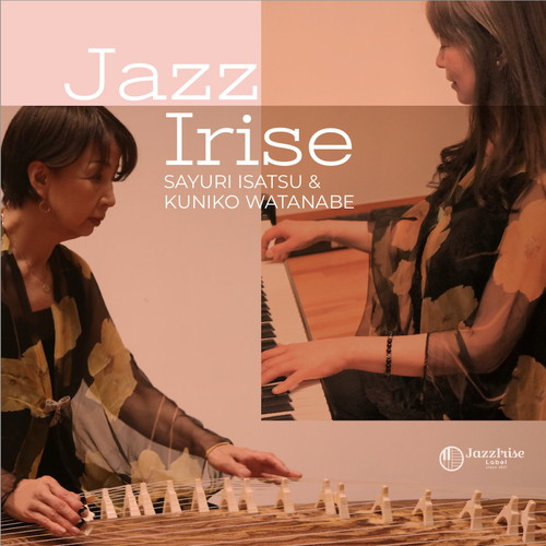 伊佐津さゆり&渡辺邦子 / Jazz Irise
