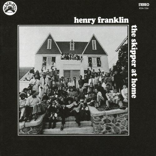 ヘンリー・フランクリン / ザ・スキッパー・アット・ホーム