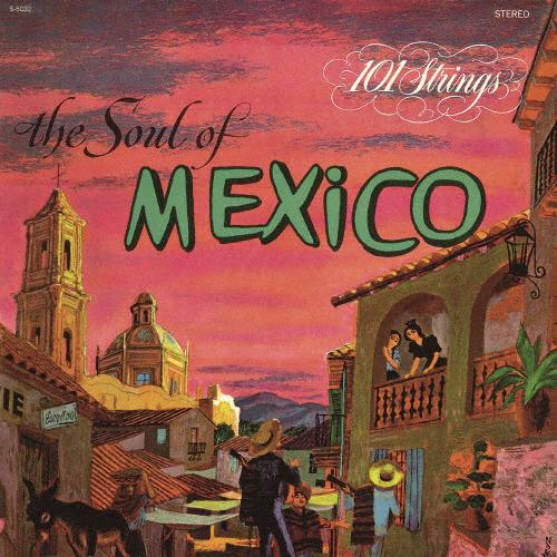 101ストリングス・オーケストラ / メキシコの抒情 / シエリト・リンド