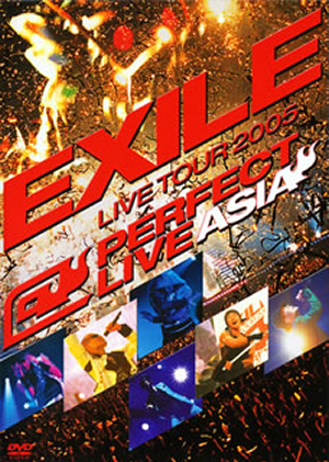 EXILE/LIVE TOUR 2005 PERFECT LIVE ASIA〈2枚組〉 [DVD]