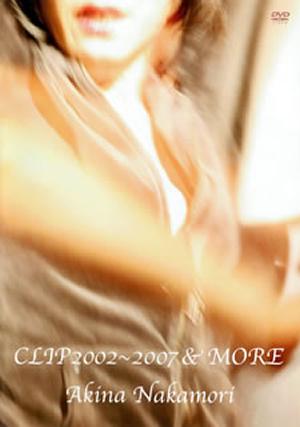 中森明菜/CLIP2002〜2007&MORE [DVD]