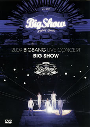 BIGBANG/2009 BIGBANG LIVE CONCERT BIG SHOW〈1万枚限定生産・2枚組〉 [DVD]