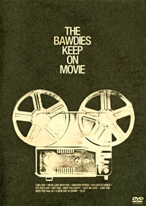 THE BAWDIES/KEEP ON MOVIE [DVD]