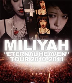 """加藤ミリヤ/""""ETERNAL HEAVEN""""TOUR 2010-2011 [Blu-ray] - CDJournal"""