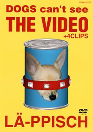レピッシュ/DOGS can't see THE VIDEO+4CLIPS [DVD]