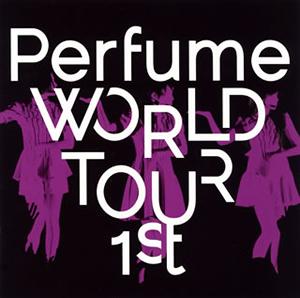 Perfume/Perfume WORLD TOUR 1st [DVD]