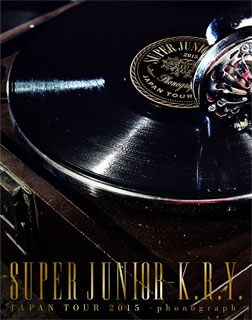 SUPER JUNIOR-K.R.Y/SUPER JUNIOR-K.R.Y.JAPAN TOUR 2015〜phonograph〜〈初回生産限定・2枚組〉 [Blu-ray]