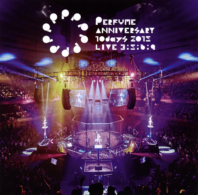 Perfume/Perfume Anniversary 10days 2015 PPPPPPPPPP「LIVE 3:5:6:9」 [DVD]
