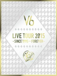 V6/LIVE TOUR 2015-SINCE 1995〜FOREVER-〈初回生産限定盤A・4枚組〉 [DVD]