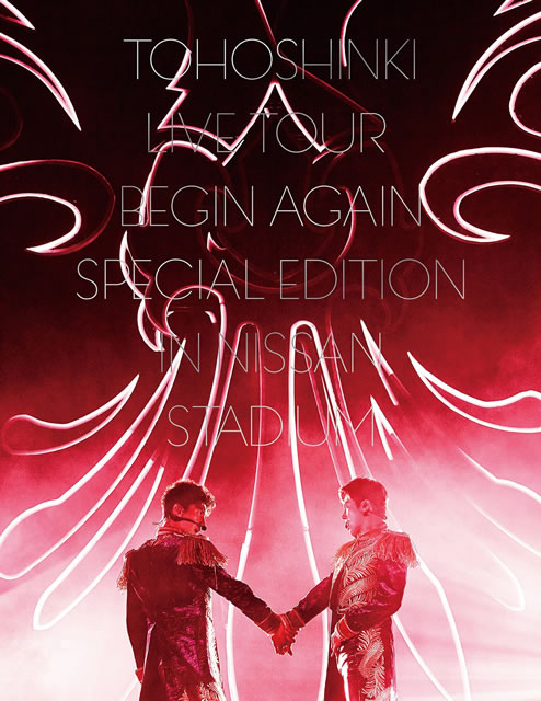 東方神起/LIVE TOUR〜Begin Again〜Special Edition in NISSAN STADIUM〈初回生産限定盤・2枚組〉 [Blu-ray]