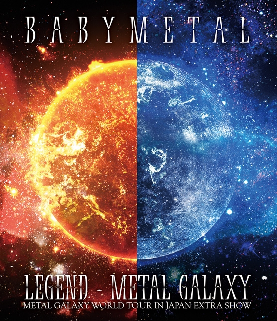 BABYMETAL/LEGEND-METAL GALAXY METAL GALAXY WORLD TOUR IN JAPAN EXTRA SHOW〈2枚組〉 [Blu-ray]