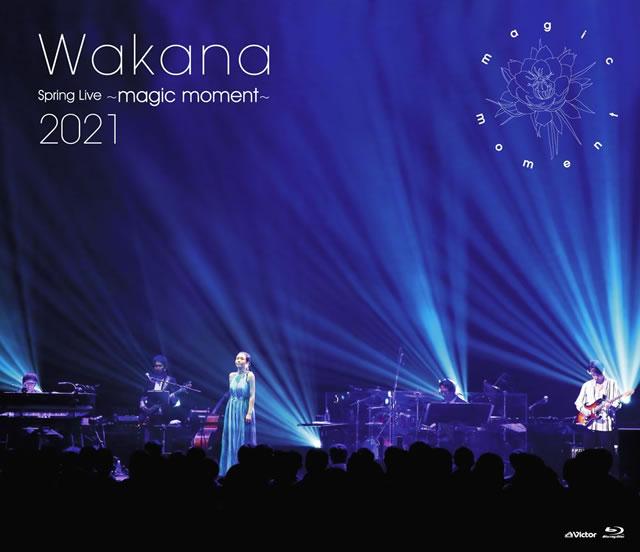 Wakana/Spring Live〜magic moment〜2021 [Blu-ray]