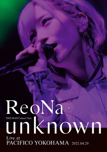 """ReoNa/ONE-MAN Concert Tour""""unknown""""Live at PACIFICO YOKOHAMA〈初回生産限定盤〉 [Blu-ray]"""
