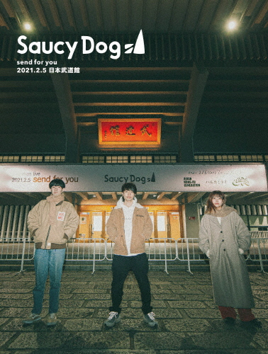Saucy Dog/「send for you」2021.2.5 日本武道館〈2枚組〉 [DVD]