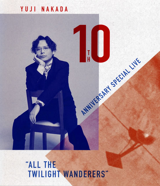 """中田裕二/YUJI NAKADA 10TH ANNIVERSARY SPECIAL LIVE""""ALL THE TWILIGHT WANDERERS"""" [Blu-ray]"""
