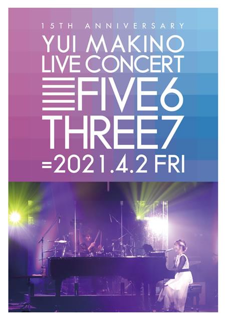 牧野由依/YUI MAKINO LIVE CONCERT FIVE6THREE7 [Blu-ray]